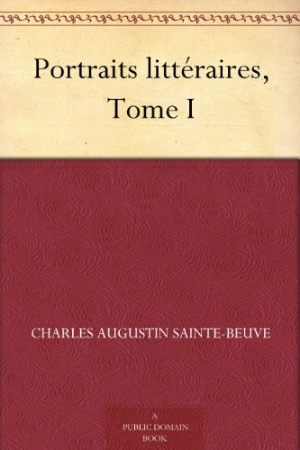 Couverture du livre Portraits littéraires, Tome I