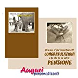 Biglietto simpatico ed umoristico per festeggiare la pensione ' Forse tu pensavi...'.