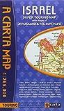 Carta Israel Super Touring Map: With Maps of Jerusalem & Tel Aviv-yafo...