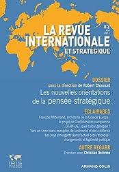 Revue internationale et stratégique, nº 82 (2/2011): Les lieux d'élaboration de la pensée stratégique contemporaine