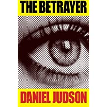 The Betrayer by Daniel Judson (2013-03-12)