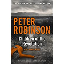 Children of the Revolution: The 21st DCI Banks Mystery (Inspector Banks)