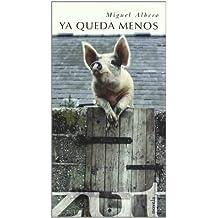 Ya Queda Menos (Narrativa (zut))