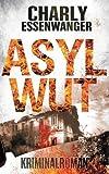 Asylwut