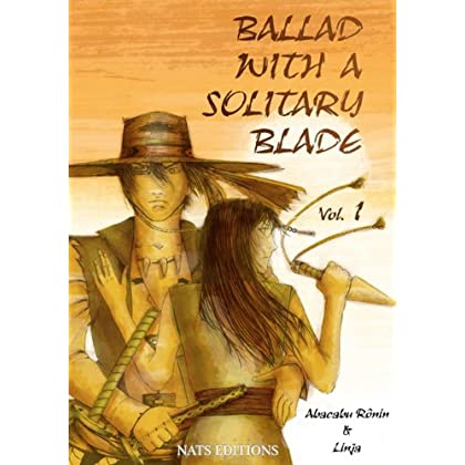 Ballad With A Solitary Blade - Vol 1