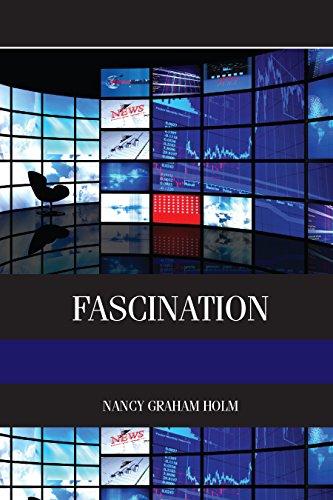 Fascination: Viewer Friendly TV Journalism (Elsevier Insights)
