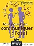 Tout pour bien communiquer à l'oral (Tout le savoir-faire des bosseuses) (French Edition)