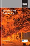 Structural Fire Engineering (Structures and Buildings)