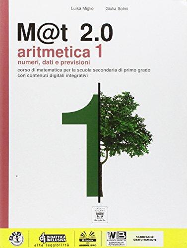 M@t 2.0. Aritmetica. Con e-book. Con espansione online. Per la Scuola media: 1
