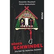 Höhenschwindel: Ein Fall für Hubertus Hummel (Hubertus-Hummel-Reihe, Band 9)