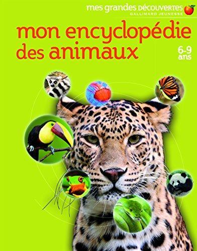 Mon encyclopédie des animaux: (6-9 ans)