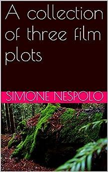 A collection of three film plots di [Simone Nespolo]