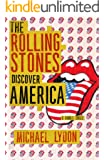 The Rolling Stones Discover America (Singles Classic) (English Edition)