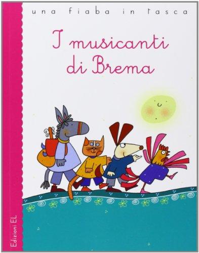 I musicanti di Brema da Jacob e Wilhelm Grimm