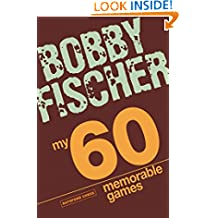 My 60 Memorable Games: chess tactics, chess strategies with Bobby Fischer