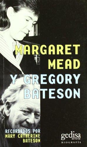 margaret-mead-y-gregory-bateson-biografias-y-testimonos