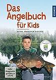 Das Angelbuch für Kids: Inklusive DVD: 'Der Angelfilm für Kids