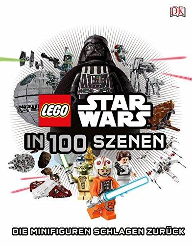 LEGO® Star WarsTM in 100 Szenen: Die Minifiguren schlagen zurück