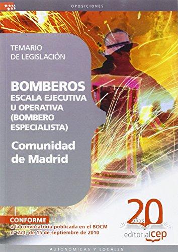 Bomberos de la Comunidad de Madrid, Escala Ejecutiva u Operativa (Bombero Especialista). Temario de Legislación