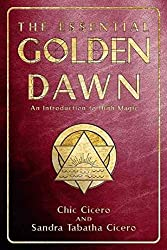 [(The Essential Golden Dawn: An Introduction to High Magic)] [ By (author) Chic Cicero, By (author) Tabitha Cicero ] [April, 2003]