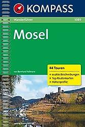 Mosel: Wanderführer mit Toproutenkarten und Höhenprofilen (KOMPASS-Wanderführer, Band 1089)
