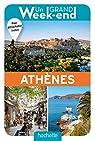 Un Grand Week-End à Athènes par Guide Un Grand Week-end