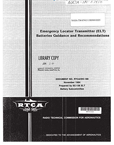 Emergency Locator Transmitter (ELT) batteries guidance and recommendations (English Edition) Locator Transmitter