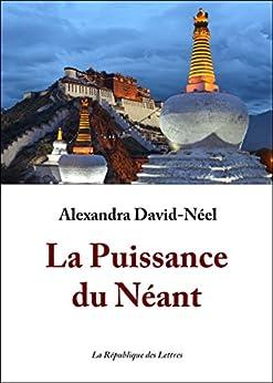 La Puissance du Néant par [David-Néel, Alexandra]