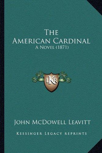 The American Cardinal: A Novel (1871)
