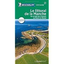 Le littoral de La Manche : De la baie du Cotentin au Mont-St-Michel