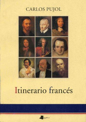 Itinerario francés (Ensayo y Testimonio) por Carlos Pujol