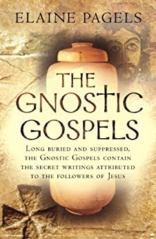 The Gnostic Gospels by [Pagels, Elaine]