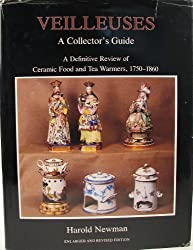 Veilleuses: A Collector's Guide - A Definitive Review of Ceramic Food and Tea Warmers, 1750-1860