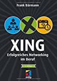 Image de XING: Erfolgreiches Networking im Beruf (mitp Business)