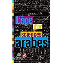 L'Âge d'or des sciences arabes (Le collège)