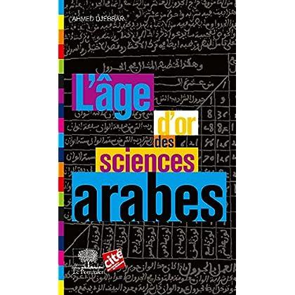 L'Âge d'or des sciences arabes (Le collège t. 15)