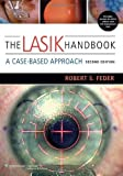 The LASIK Handbook: A Case-Based Approach