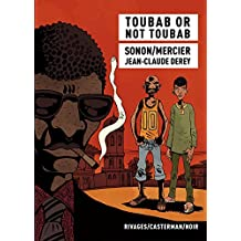 Toubab or not toubab (RIVAGES / CASTE) (French Edition)