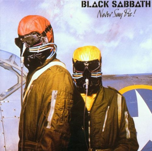 Black Sabbath: Never Say die! (Audio CD)