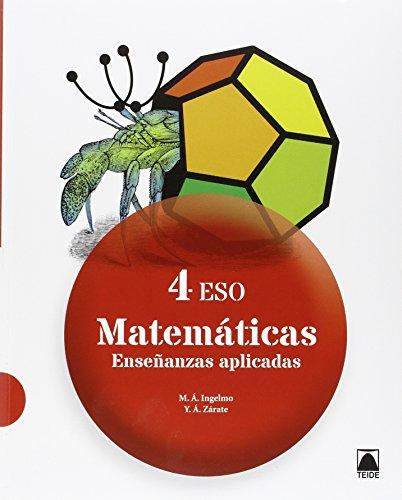 Matemáticas : enseñanzas aplicadas 4 ESO (Benito Angel Miguel)