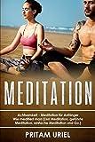 Meditation: Achtsamkeit - Meditation für Anfänger Wie meditiert man (Zen Meditation, geführte Meditation, einfache Meditation und Co.) (German Edition)