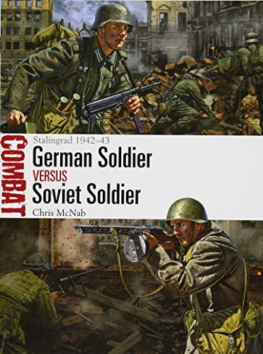 German Soldier vs Soviet Soldier: Stalingrad 1942–43 (Combat) por Chris McNab