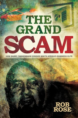 From 2005 to 2009, the heir to one of South Africa's blue-blood families, Barry Tannenbaum, methodically constructed the largest-ever con in South African history. The Grand Scam exposes details about the brazen greed of the scammers, a bank that fac...