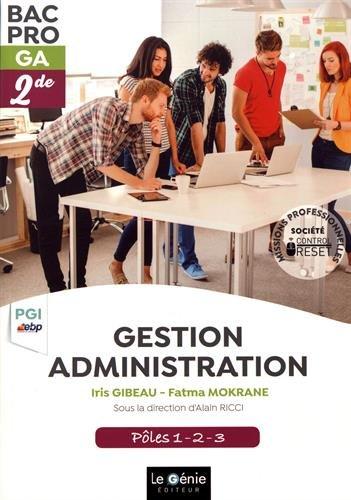 Gestion Administration 2de Bac Pro GA : Pôles 1-2-3