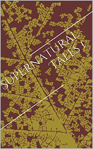 Supernatural Tales 1 (English Edition)