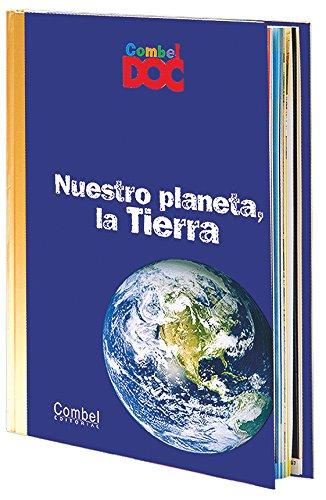 Nuestro planeta, la Tierra (Combel Doc) por Yvette Veyret