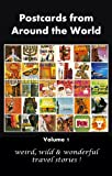 Postcards from Around the World Volume 1 (English Edition)