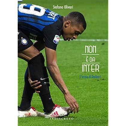 Non È Da Inter. L'anno Di Dalbert