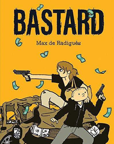 Bastard por Max de Radiguès