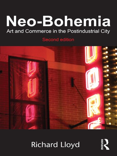 Neo-Bohemia: Art and Commerce in the Postindustrial City (English Edition)